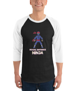 Social Distance Ninja 3/4 sleeve raglan shirt