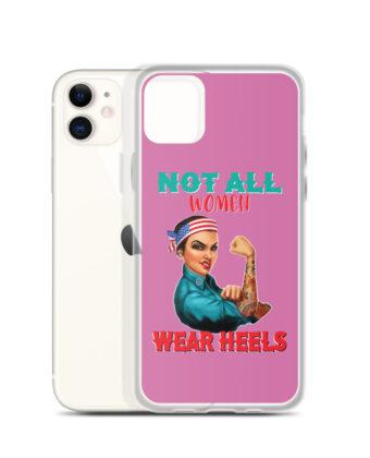 Not All Women Wear Case iPhone Case